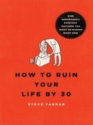 eBook: How to Ruin Your Life by 30