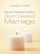 eBook: Seven Reasons Why God Created Marriage