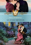 eBook: Historical Lords & Ladies 32. Ein süßes Abenteuer