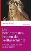 eBook: Die berühmtesten Frauen der Weltgeschichte