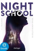 eBook: Night School 01. Du darfst keinem trauen