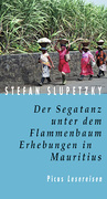 eBook: Der Segatanz unter dem Flammenbaum. Erhebungen in Mauritius