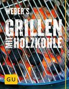 eBook: Weber's Grillen mit Holzkohle