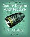 Gregory, Jason: Game Engine Architecture, Second Edition