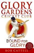 eBook: Glory Gardens 2 - Bound For Glory