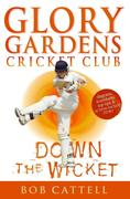 eBook: Glory Gardens 7 - Down The Wicket