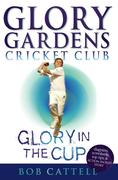 eBook: Glory Gardens 1 - Glory In The Cup
