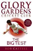 eBook: Glory Gardens 3 - The Big Test