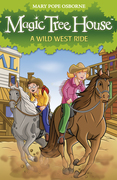 eBook:  Magic Tree House 10: A Wild West Ride