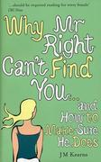 eBook: Why Mr Right Can't Find You...
