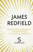 eBook:  The Celestine Prophecy: A Pocket Guide To The Nine Insights (Storycuts)