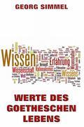 eBook: Werte des Goetheschen Lebens