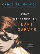 eBook: What Happened to Lani Garver