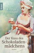eBook: Der Kuss des Schokoladenmädchens