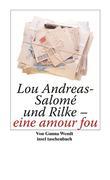 eBook: Lou Andreas-Salomé und Rilke - eine amour fou