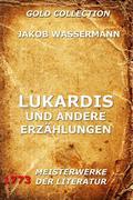 eBook: Lukardis und andere Erzählungen