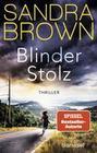 Sandra Brown: Blinder Stolz