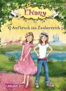 eBook: Elvany, Band 1. Aufbruch ins Zauberreich