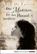 eBook: Das Mädchen, das den Himmel berührte