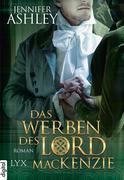 eBook: Das Werben des Lord MacKenzie