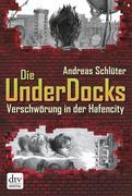 eBook: Verschwörung in der Hafencity Die UnderDocks