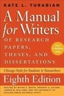 Turabian,  Kate L.: Manual for Writers of Research Papers, Theses, and Dissertations, Eighth Edition