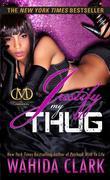 eBook: Justify My Thug