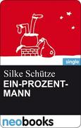 eBook: Der Ein-Prozent-Mann