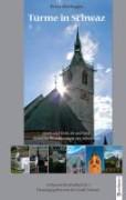 Hörhager, Peter: Türme in Schwaz