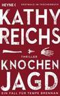 Kathy Reichs: Knochenjagd