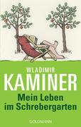 eBook: Mein Leben im Schrebergarten
