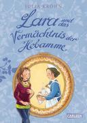 eBook:  Lara auf Zeitreise: Lara und das Vermächtnis der Hebamme