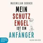0405619807673 - Maximilian Dorner: Mein Schutzengel ist ein Anfänger - Книга
