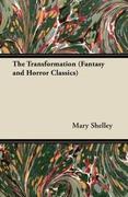 eBook: Transformation (Fantasy and Horror Classics)