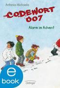 eBook: Codewort 007. Alarm im Advent