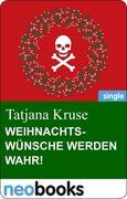 eBook: Weihnachtswünsche werden wahr!