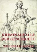 eBook: Kriminalfälle der Geschichte