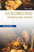 eBook: Goldblond - Verheerende Torheit