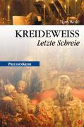 eBook: Kreideweiß - Letzte Schreie