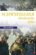eBook: Schwefelgelb - Mörderische Kälte