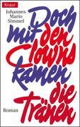 eBook: Doch mit den Clowns kamen die Tränen