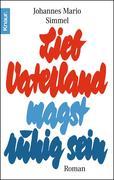 eBook: Lieb Vaterland magst ruhig sein