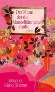 eBook: Der Mann, der die Mandelbäumchen malte