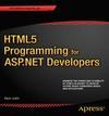 Joshi, Bipin: Html5 Programming for ASP.Net Developers