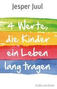 eBook: Vier Werte, die Kinder ein Leben lang tragen