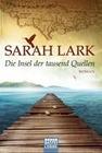 Lark, Sarah: Die Insel der tausend Quellen