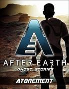 eBook:  Atonement - After Earth: Ghost Stories (Short Story)
