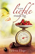 Helena Hugo: Want liefde maak lig