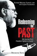 Michael Lapsley: Redeeming the Past