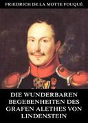 eBook: Die wunderbaren Begebenheiten des Grafen Alethes von Lindenstein